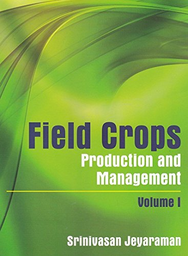 Field Crops, Production and Management 2 vol set